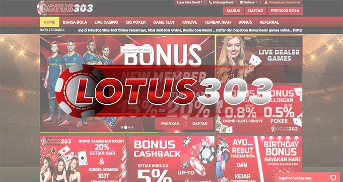 Lotus303 Situs Bandar Judi Online Terpercaya